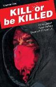 Cover-Bild zu Kill or Be Killed Volume 1 von Ed Brubaker
