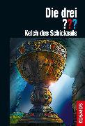 Cover-Bild zu Die drei ??? Kelch des Schicksals (drei Fragezeichen) (eBook) von Erlhoff, Kari