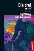 Cover-Bild zu Die drei ??? High Strung (drei Fragezeichen) (eBook) von Stone, G. H.