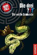Cover-Bild zu Die drei ??? Die weiße Anakonda (drei Fragezeichen) (eBook) von Kühlen, Michael