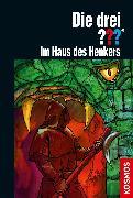 Cover-Bild zu Die drei ??? Im Haus des Henkers (drei Fragezeichen) (eBook) von Sonnleitner, Marco