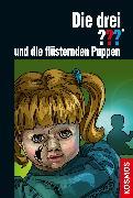Cover-Bild zu Die drei ??? und die flüsternden Puppen (drei Fragezeichen) (eBook) von Minninger, André