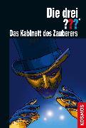 Cover-Bild zu Die drei ??? Das Kabinett des Zauberers (drei Fragezeichen) (eBook) von Marx, André