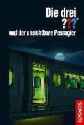 Cover-Bild zu Die drei ??? und der unsichtbare Passagier (drei Fragezeichen) (eBook) von Buchna, Hendrik