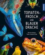 Cover-Bild zu Tomatenfrosch und blauer Drache von Köhrsen, Andrea