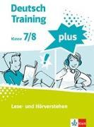 Cover-Bild zu Deutsch Training plus 2. Lese- und Hörverstehen. Schülerarbeitsheft mit Lösungen Klasse 7/8