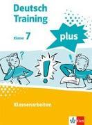 Cover-Bild zu Deutsch Training plus. Klassenarbeiten 7. Schülerarbeitsheft mit Lösungen Klasse 7