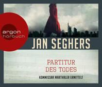 Cover-Bild zu Seghers, Jan: Die Partitur des Todes