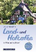 Cover-Bild zu Holste, Michael: Die schönsten Land- und Hofcafés in Niedersachsen (eBook)