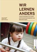 Cover-Bild zu Wir lernen anders von Gruber, Heinz