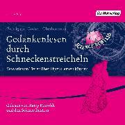 Cover-Bild zu Gedankenlesen durch Schneckenstreicheln (Audio Download) von Puntigam, Martin