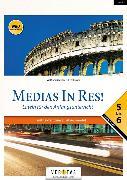 Cover-Bild zu Hissek, Oliver: Medias in res!. AHS: 5. bis 6. Klasse - Schülerbuch mit Texten zu den Einstiegsmodulen