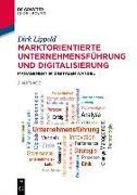 Cover-Bild zu Lippold, Dirk: Marktorientierte Unternehmensführung und Digitalisierung