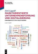 Cover-Bild zu Lippold, Dirk: Marktorientierte Unternehmensführung und Digitalisierung (eBook)