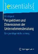 Cover-Bild zu Lippold, Dirk: Perspektiven und Dimensionen der Unternehmensberatung (eBook)