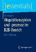 Cover-Bild zu Lippold, Dirk: Akquisitionszyklen und -prozesse im B2B-Bereich (eBook)