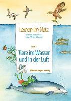 Cover-Bild zu Lernen im Netz 5. Tiere im Wasser und in der Luft von Datz, Margret