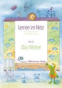 Cover-Bild zu Lernen im Netz 21 - Das Wetter von Datz, Margret