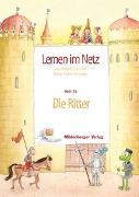 Cover-Bild zu Lernen im Netz 15. Die Ritter von Datz, Margret