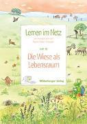Cover-Bild zu Lernen im Netz 18 - Die Wiese als Lebensraum von Datz, Margret