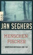 Cover-Bild zu Seghers, Jan: Menschenfischer