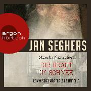 Cover-Bild zu Seghers, Jan: Die Braut im Schnee (Audio Download)