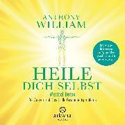Cover-Bild zu William, Anthony: Heile dich selbst (Audio Download)