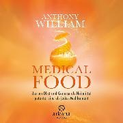 Cover-Bild zu William, Anthony: Medical Food (Audio Download)