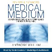 Cover-Bild zu William, Anthony: Medical Medium (Audio Download)