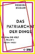 Cover-Bild zu Endler, Rebekka: Das Patriarchat der Dinge (eBook)