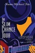 Cover-Bild zu Bitz, Shawn Michael: The Slim Chance Tour