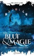 Cover-Bild zu Lane, Melanie: Von Blut & Magie (eBook)