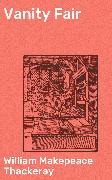 Cover-Bild zu Thackeray, William Makepeace: Vanity Fair (eBook)