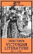 Cover-Bild zu Hardy, Thomas: 3 Books To Know Victorian Literature (eBook)
