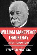 Cover-Bild zu Thackeray, William Makepeace: Essential Novelists - William Makepeace Thackeray (eBook)