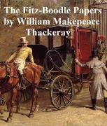 Cover-Bild zu Thackeray, William Makepeace: The Fitz-Boodle Papers (eBook)