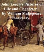 Cover-Bild zu Thackeray, William Makepeace: John Leech's Pictures of Life and Character (eBook)