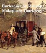 Cover-Bild zu Thackeray, William Makepeace: Burlesques (eBook)