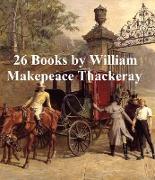 Cover-Bild zu Thackeray, William Makepeace: 26 Books (eBook)