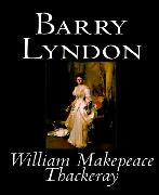 Cover-Bild zu Thackeray, William Makepeace: Barry Lyndon (eBook)