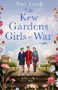 Cover-Bild zu Lovell, Posy: The Kew Gardens Girls at War