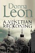Cover-Bild zu Leon, Donna: A Venetian Reckoning