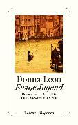 Cover-Bild zu Leon, Donna: Ewige Jugend (eBook)
