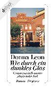 Cover-Bild zu Leon, Donna: Wie durch ein dunkles Glas (eBook)