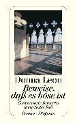 Cover-Bild zu Leon, Donna: Beweise, daß es böse ist (eBook)