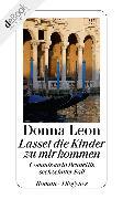 Cover-Bild zu Leon, Donna: Lasset die Kinder zu mir kommen (eBook)