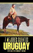 Cover-Bild zu Díaz, Eduardo Acevedo: 7 mejores cuentos - Uruguay (eBook)