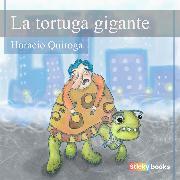 Cover-Bild zu Quiroga, Horacio: La tortuga gigante (Audio Download)