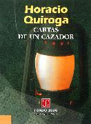 Cover-Bild zu Quiroga, Horacio: Cartas de un cazador (eBook)