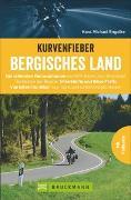 Cover-Bild zu Engelke, Hans Michael: Kurvenfieber Bergisches Land